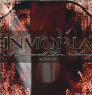 inmoria a farewell to nothing - the diary part 1