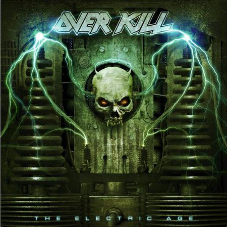overkill the electric age