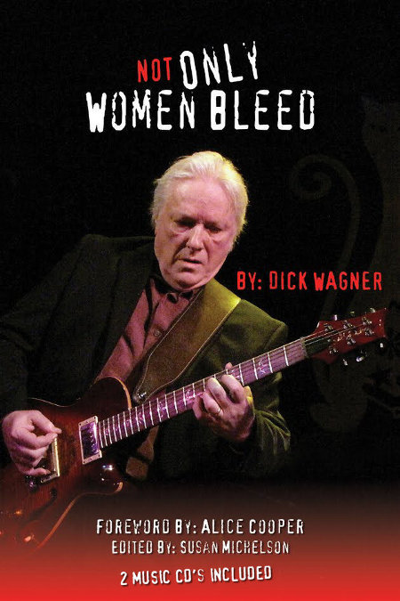 dick wagner not only women bleed