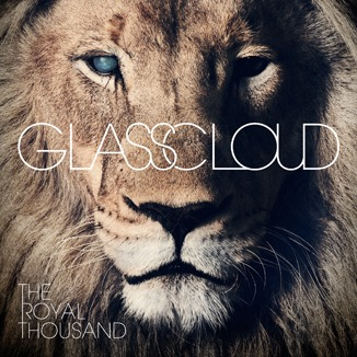 Glass Cloud The Royal Thousand
