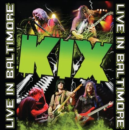 kix live in baltimore