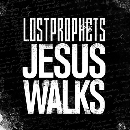 lostprophets jesus walks