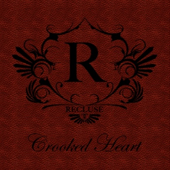 recluse crooked heart