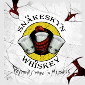 snakeskyn whiskey payments made in madness