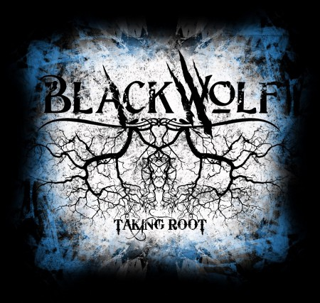blackwolf taking root