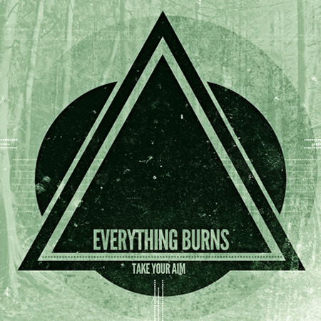 everything burns take your aim