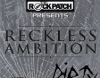 reckless ambition