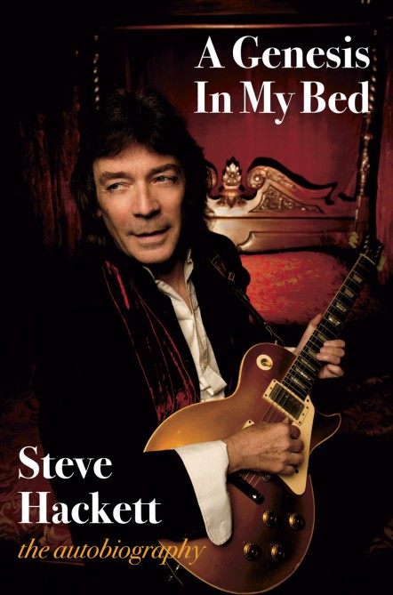 Cover to Steve Hacketts autobiography 'A Genesis In My Bed'