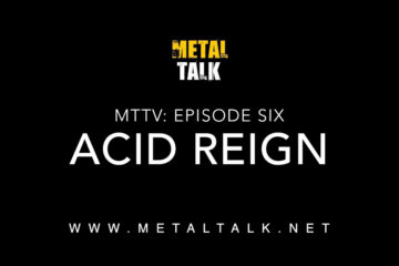 MTTV Episode Six - Acid Reign
