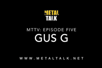 MTTV Episode Five: Gus G