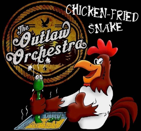 Cover of The Outlaw Orchestra's single Chicken-Fried Snake
