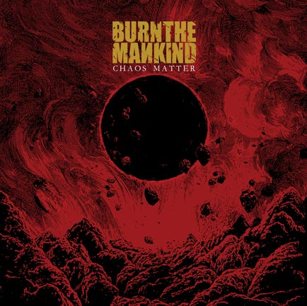 Burn The Mankind - Album cover