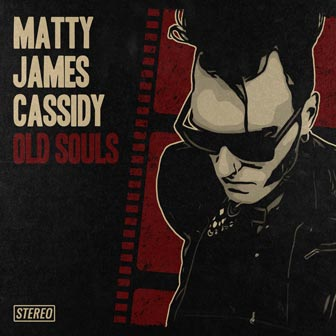 Cover of Old Souls, by Matty James Cassidy