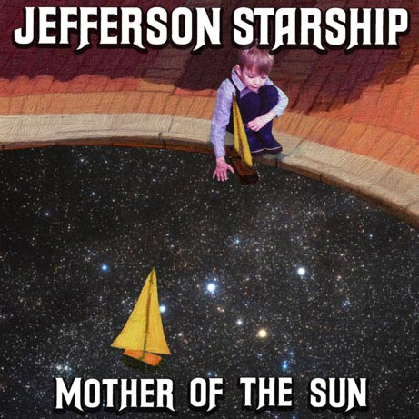 'Mother Of The Son' EP cover. Photo of American Rock legends Jefferson Starship