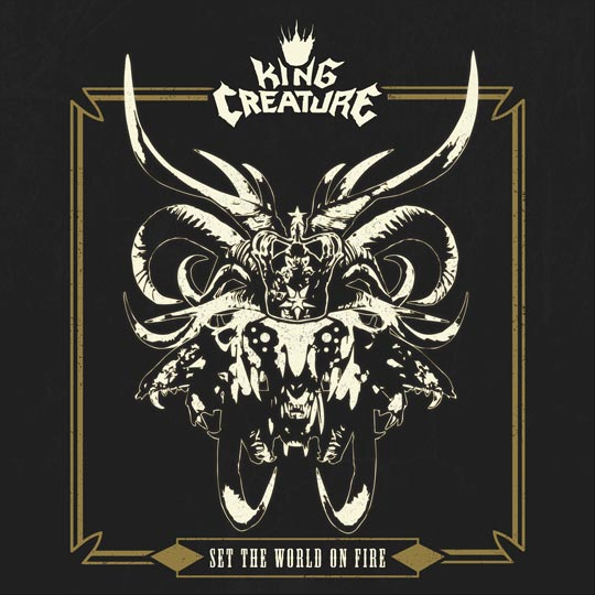 King Creature album cover 'Set The World On Fire'