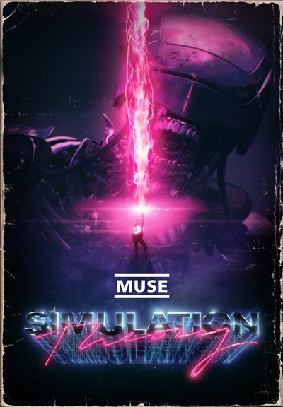 Poster for Muse film Simulation Theory