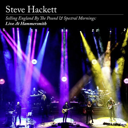 Setve Hackett album cover for 'Selling England & Spectral Mornings Live at Hammersmith CD/DVD'