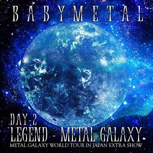 Babymetal - LEGEND - METAL GALAXY - Day 2