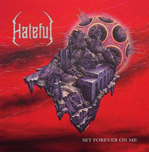 Hateful Album - Set Forever On Me'