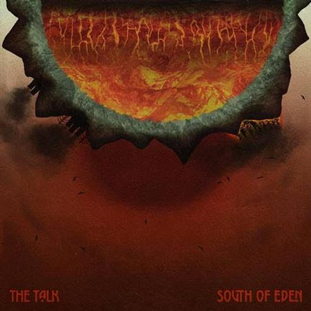 Album cover of The Talk, from Columbus band South Of Eden.