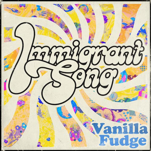 Immigrant Song single from Vanilla Fudge