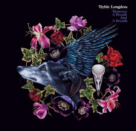 Dyble Longdon Between A Breath And A Breath