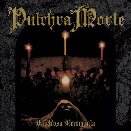 Photo of the Pulchra Morte Album cover for  'Ex Rosa Ceremonia'