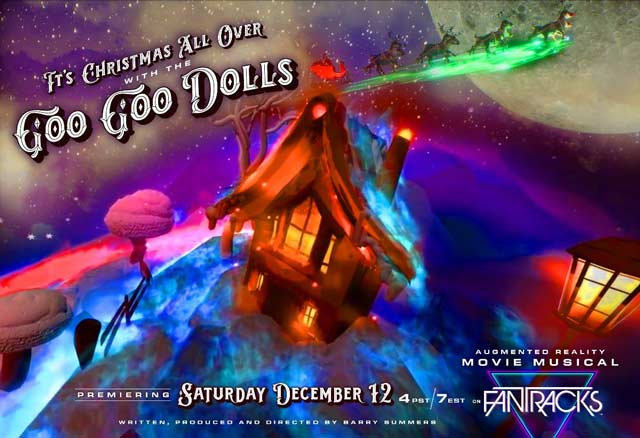 Goo Goo Dolls / Christmas Augmented Reality Film to air next month