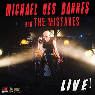 Cover of Michael Des Barres and the Mistakes - Live