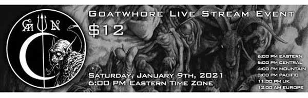 Goatwhore live stream times