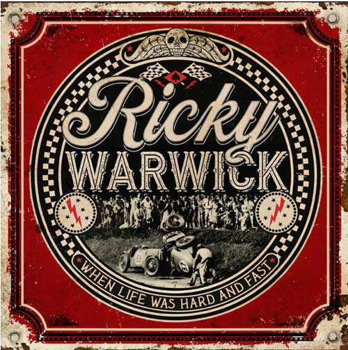 Cover of Ricky Warwick's new album When Life Was Hard And Fast