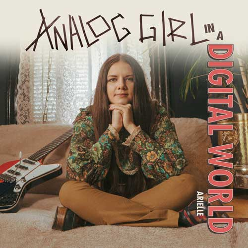 Cover of Analog Girl In A Digital World by Arielle