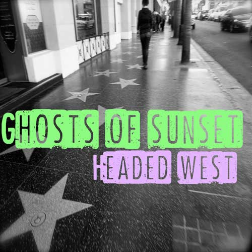 Cover of Headed West, by Ghosts Of Sunset