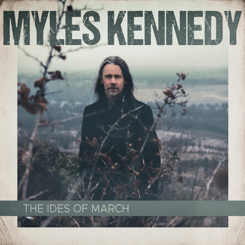Cover of Ides Of March by Myles Kennedy