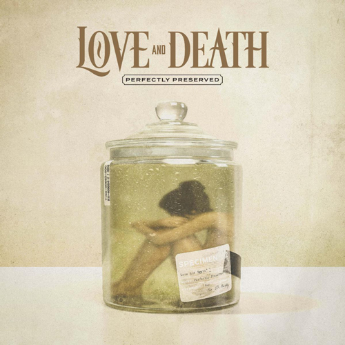 Cover of Perfectly Preserved by Love And Death