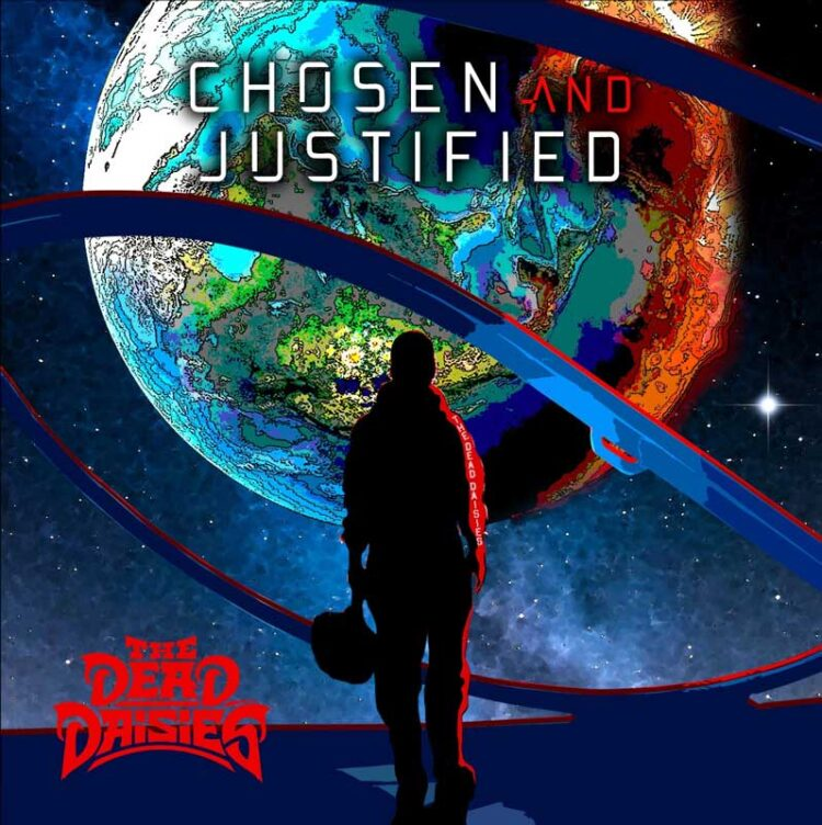 Cover of Chosen And Justified by The Dead Daisies