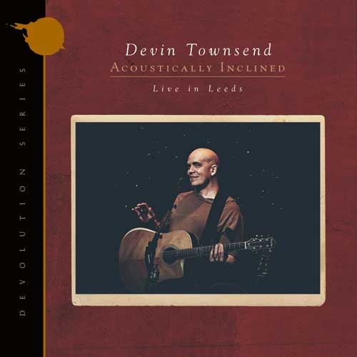 Cover of Devin Townsend – Devolution Series #1, Acoustically Inclined, Live In Leeds