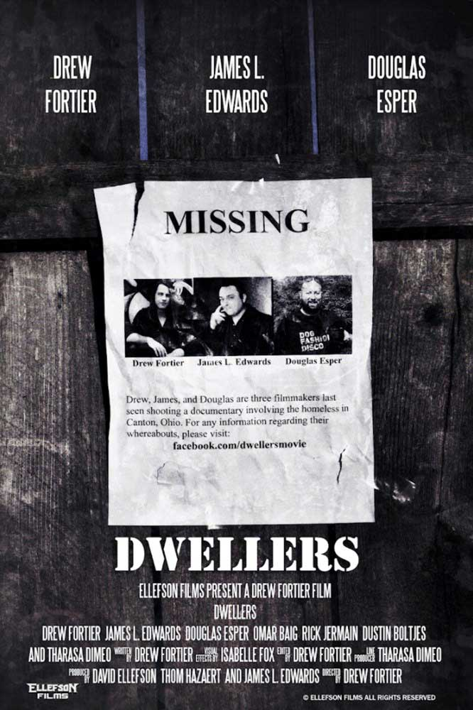 Poster for Dwellers is a found footage horror film produced by Grammy award winning Megadeth bassist David Ellefson and written, directed and starring Drew Fortier.