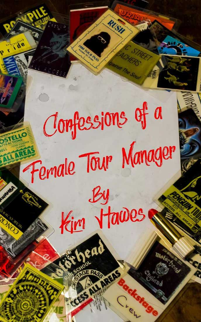 Kim Hawes – Confessions of a Female Tour Manager