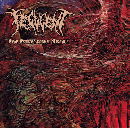 Cover of The Grotesque Arena by Feculent