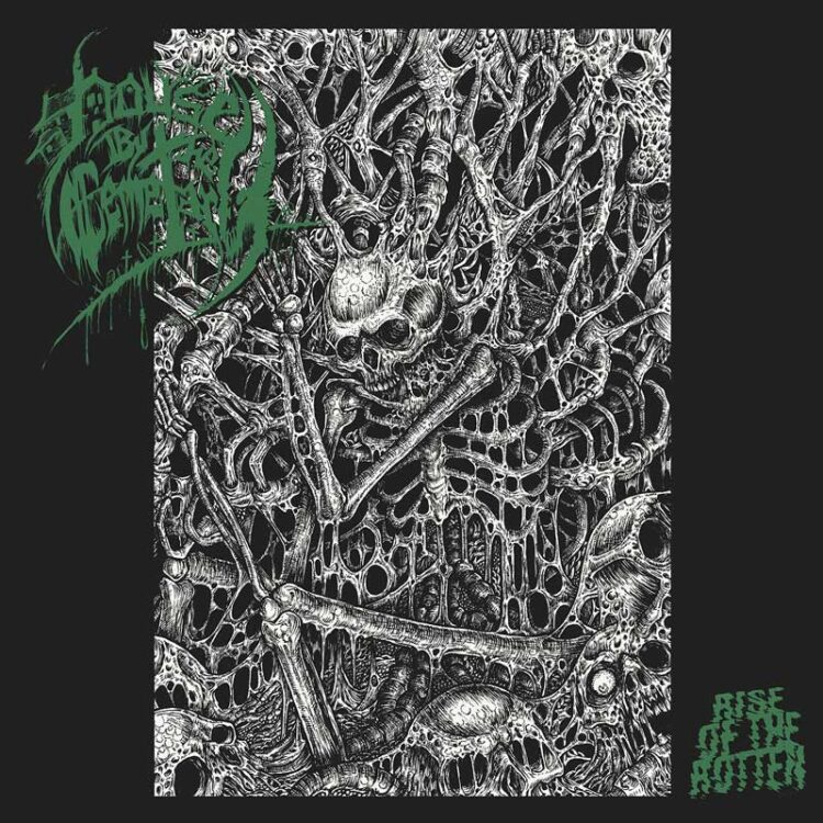 House By The Cemetary - Rise Of The Rotten