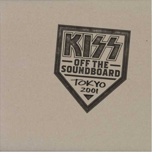 KISS – OFF THE SOUNDBOARD: TOKYO 2001