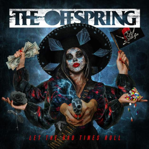 Cover of Let The Bad Times Roll by The Offspring