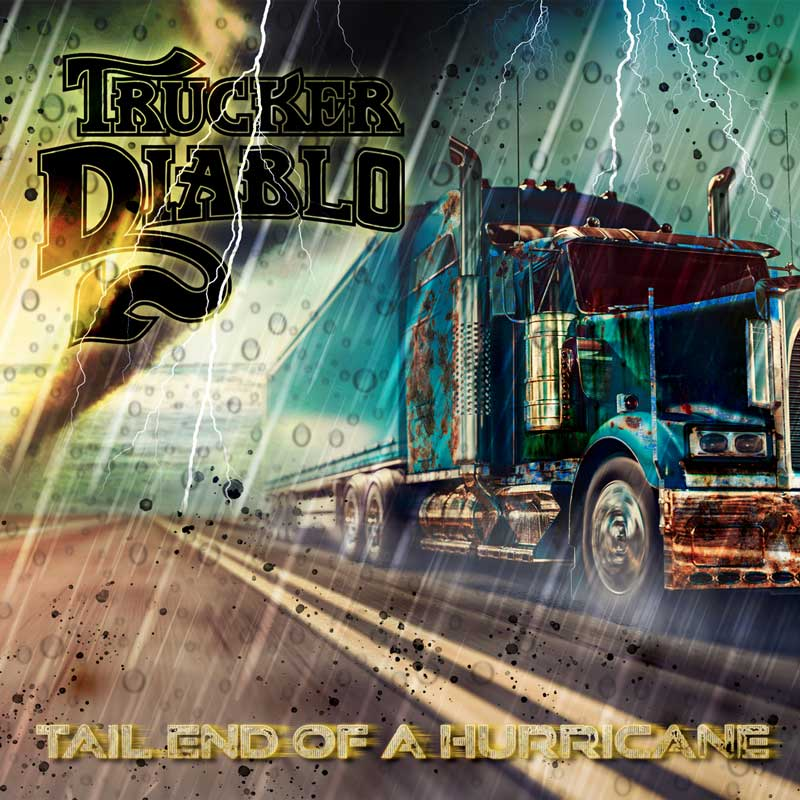 Cover of Tail End Of A Hurricane, from Trucker Diablo