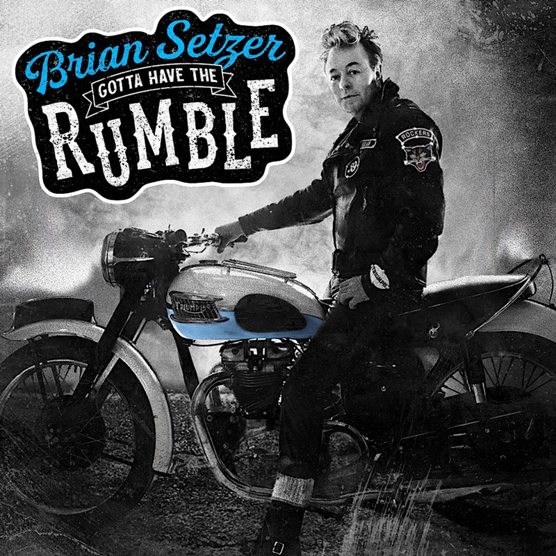 Brian Setzer album Gotta Have The Rumble