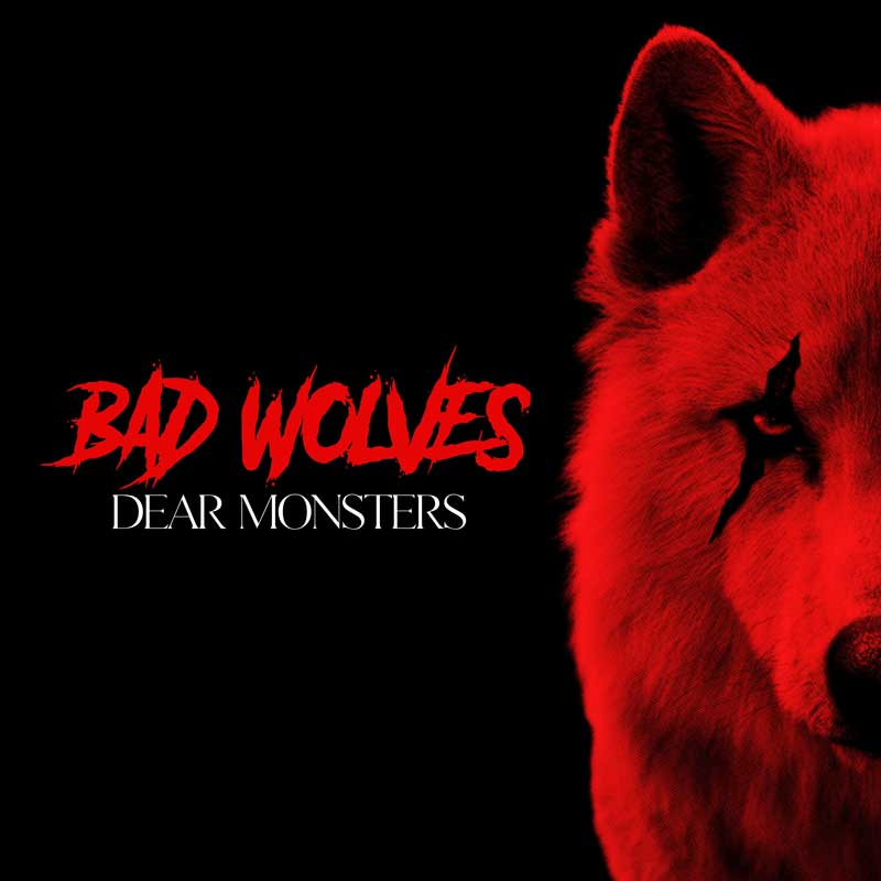 Cover of Dear Monsters from Bad Wolves